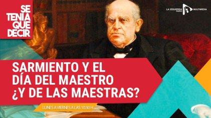 Sarmiento y el día del maestro, ¿y las maestras?