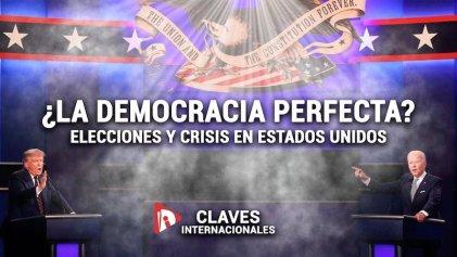 [Claves] ¿La democracia perfecta? Elecciones y crisis en Estados Unidos