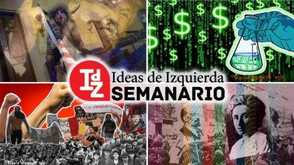 En IDZ: EE.UU. y la crisis del régimen, debates en la izquierda, ciencia y capitalismo y más