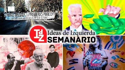 Terremoto político en Chile; Bidenomics, ¿cambio de paradigma?; pandemia, ciencia y dialéctica, y más
