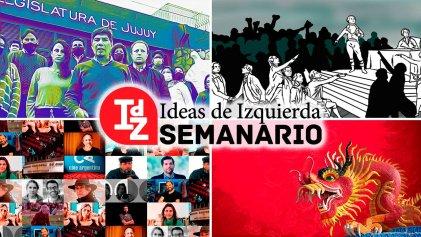 Elecciones en Jujuy, el régimen y el FIT; sobre izquierda y derecha hoy; China, 100 años del PCCh, y más