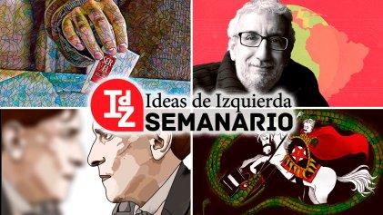 Chile, después de las primarias; la situación en Cuba; debates sobre Mariátegui, y más