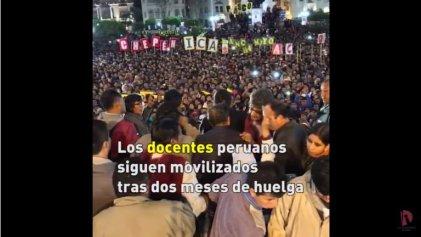 [VIDEO] Docentes peruanos cumplen dos meses de huelga indefinida
