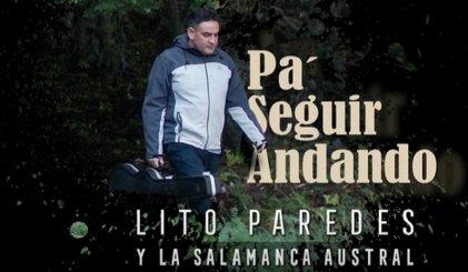 Lito Paredes y la Salamanca: lanzaron su primer disco con canciones necesarias